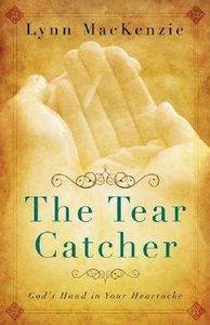 The Tear Catcher