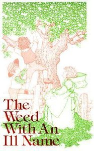 The Weed With An Ill Name