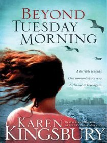 Beyond Tuesday Morning (Large Print) (#02 in 9/11 Series)