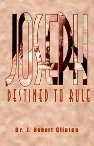 Joseph Destined to Rule