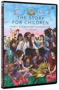 Early Elementary Curriculum (The Story Series)