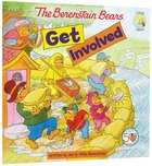 Get Involved (The Berenstain Bears Series)