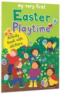 My Very First Easter Playtime Activity Book With Stickers (My Very First Sticker Book Series)