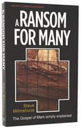 A Ransom For Many (Mark) (Welwyn Commentary Series)