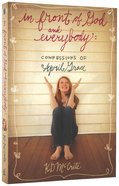 In Front of God and Everybody (#01 in The Confessions Of April Grace Series)