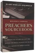 Nelsons Annual Preachers Sourcebook (Volume I)