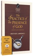 The Practise of the Presence of God (With MP3 Audio Book) (Hendrickson Christian Classics With Audio Series)
