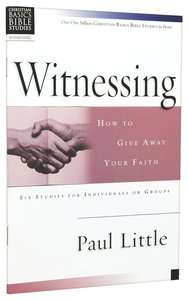Witnessing (Christian Basics Bible Study Series)