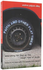 Faith and Other Flat Tyres