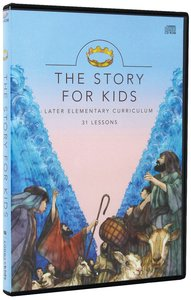 Later Elementary Curriculum (The Story Series)