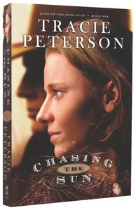 Chasing the Sun (Unabridged, 8 CDS) (#01 in Land Of The Lone Star Audio Series)