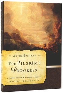 The Pilgrims Progress (Illustrated Christian Classics Series)