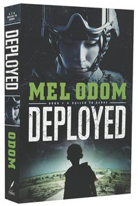Deployed (#01 in Called To Serve Series)