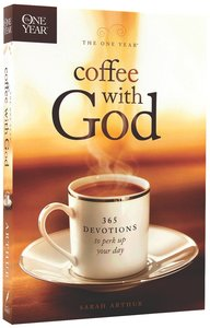 The One Year Coffee With God Devotional