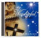 A Worshipful Christmas