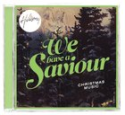 Hillsong Christmas: We Have a Saviour