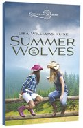 Summer of the Wolves (Sisters In All Seasons Series)