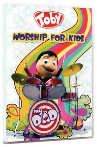 Toby: My Dad - Worship For Kids
