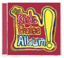 The Kids Praise Album!