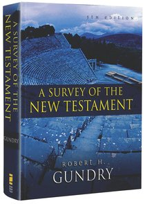 A Survey of the New Testament (5th Edition)