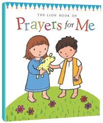 The Lion Book of Prayers For Me