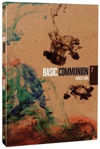 Basic. #07: Communion (#07 in Basic. Dvd Series)