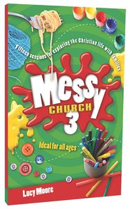 Ideas For All Ages (Messy Church Series)