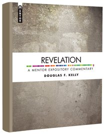Revelation (Mentor Expository Commentary Series)