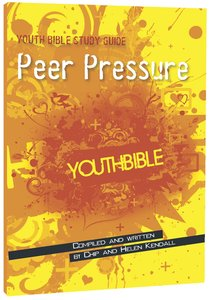 Peer Pressure (ERV Text) (Youth Bible Study Guide Series)