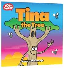Tina the Tree (Lost Sheep Series)