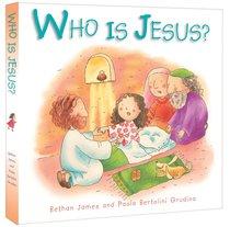 Who is Jesus? (Mini Board Books Series)