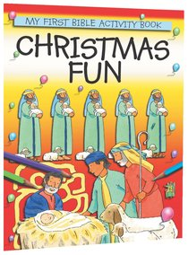 Christmas Fun (My First Bible Activity Book Series)