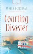 Courting Disaster (Truly Yours Series)