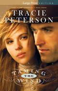 Taming the Wind (Unabridged, 8 CDS) (#03 in Land Of The Lone Star Audio Series)