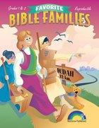 Favorite Bible Families Grades 1 & 2 (Favourite Bible Families Series)
