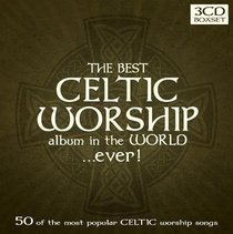 Best Celtic Album in the World...Ever! Triple CD