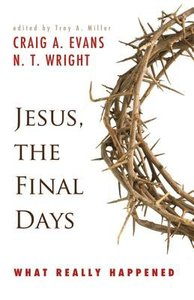 Jesus the Final Days