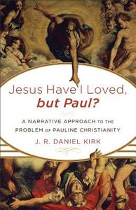 Jesus I Have Loved, But Paul?