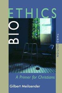 Bioethics (3rd Edition)