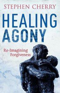 The Healing Agony of Forgiveness