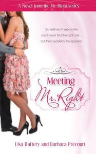 Mr Right #02: Meeting Mr Right (#02 in Mr. Right Series)