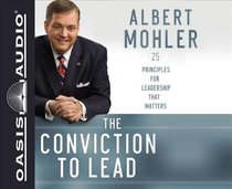 The Conviction to Lead (Unabridged, 5 Cds)