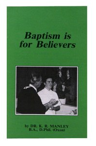 Baptism is For Believers