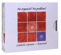 No Organist? No Problem!: Seasonal Hymns (Accompaniment) (3 Cds)
