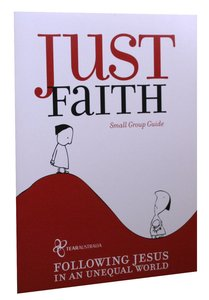 Just Faith (Small Group Guide)