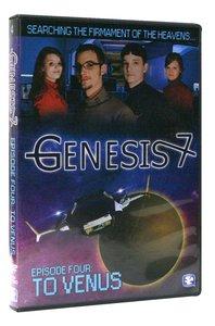 To Venus (25 Mins) (#04 in Genesis 7 Series)