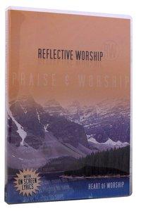 Reflective Worship #04: Heart of Worship