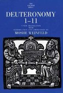 Deuteronomy 1-11 (Anchor Yale Bible Commentaries Series)