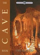 The Cave Book (Wonders Of Creation Series)