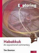 Habakkuk (Exploring The Bible Series)